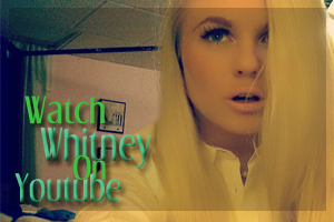 watch whitney on youtube